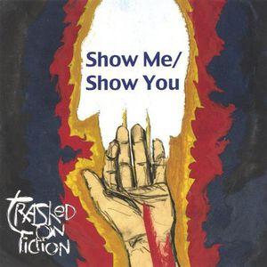 Show Me/ Show You