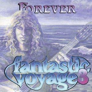 Fantastic Voyage 3-Forever