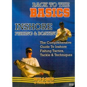 Inshore Fishing and Boating: The Comprehensive Guide to InshoreFishing Tactics, Tackle and Techniques