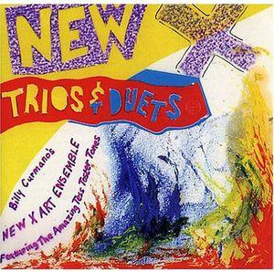 New X: Trios & Duets