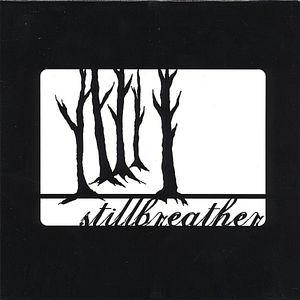 Stillbreather EP