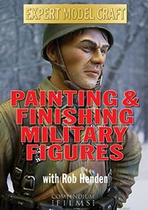 Painting & Finishing Military Figures