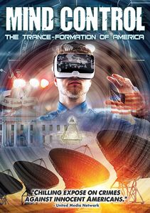 Mind Control: Trance-formation Of America