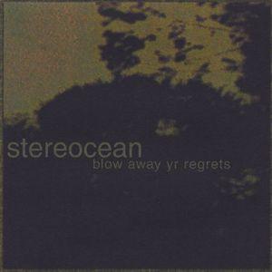 Blow Away Yr Regrets
