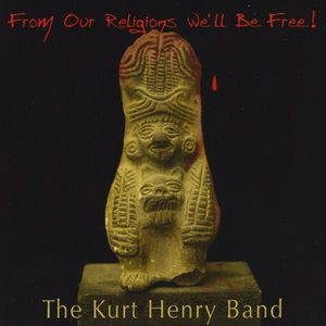 From Our Religions We'll Be Free!