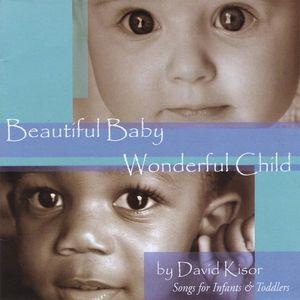 Beautiful Baby Wonderful Child