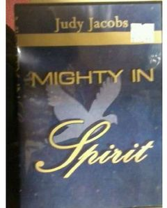 Mighty in the Spirit