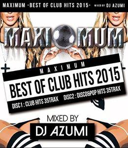Maximum-Best of Club Hits 2015 [Import]