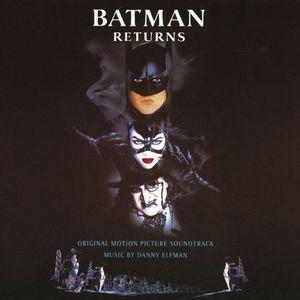 Batman Returns (Original Motion Picture Soundtrack)