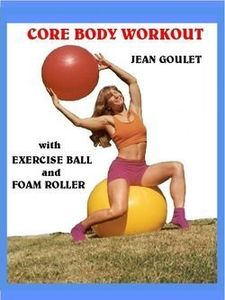 Core Body Workout With Jean Goulet