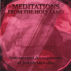 Meditations from the Holy Land