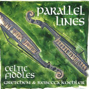 Parallel Lines Celtic Fiddles