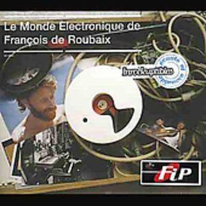 Le Monde Electronique De Francois Roubaix - Original Soundtrack [Import]