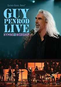 Guy Penrod Live: Hymns & Worship