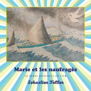 Marie Et Les Naufragés (Marie and the Misfits) (Original Soundtrack)