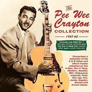 Pee Wee Crayton - Collection: 1947-62