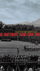 Dave Matthews Band: Live at Folsom Field: Boulder, Colorado