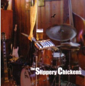Slippery Chickens