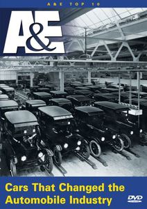 A&E Top 10: Cars That Changed the Automobile Industry