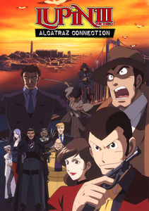Lupin the 3rd: Alcatraz Connection