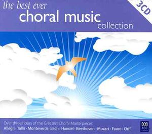Best Ever Choral Music Collection