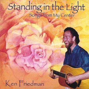 Friedman, Ken : Standing in the Light