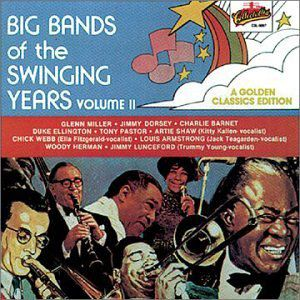 Big Bands Of The Swinging Years, Vol.2