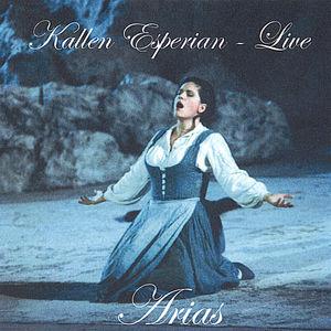 Kallen Esperian Live - Arias