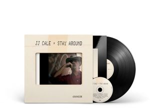 Stay Around , J.J. Cale
