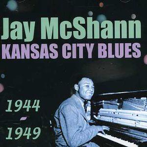 Kansas City Blues 1944-1949