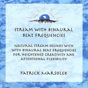 Stream & Binaural Beat Frequencies