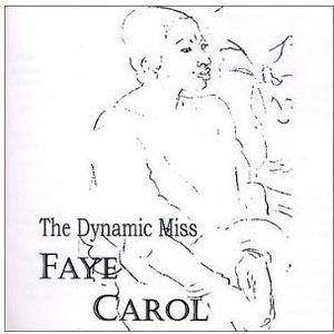 Dynamic Miss Faye Carol