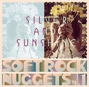 WARNER SOFT ROCK NUGGETS VOL 1 (SILVER & SUNSHINE) [Import]