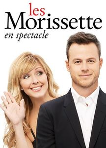Les Morissette En Spectacle [Import]