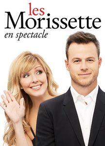 Les Morissette En Spectacle [Import]