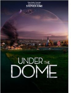 Under the Dome: Season 1