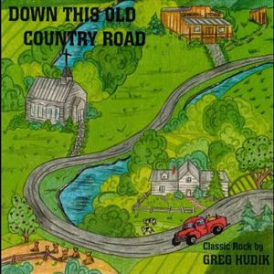 Down This Old Country Road