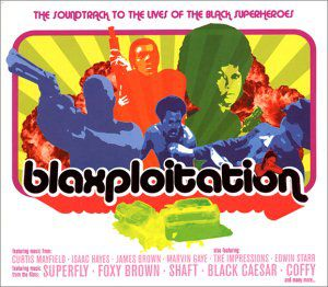 Blaxploitation: Soundtrack to the Lives of the Sup [Import]