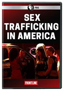 Frontline: Sex Trafficking In America
