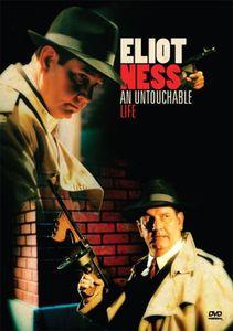 Eliot Ness-Untouchable Life