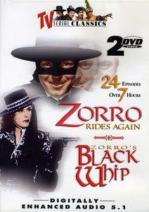 Zorro Rides Again & Zorro's Black Whip