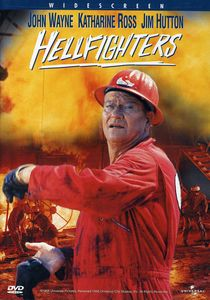 Hellfighters , John Wayne