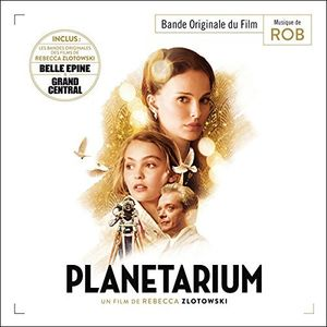 Planetarium /  Belle Epine /  Grand Central (Original Soundtrack) [Import]