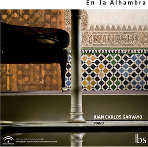 Garvayo /  Albeniz /  Debussy : En la Alhambra