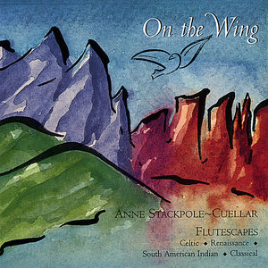 Stackpole-Cuellar, Anne : On the Wing