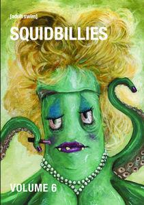 Squidbillies: Volume 6