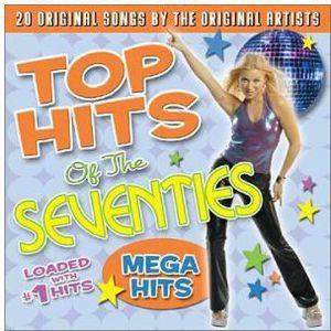 Top Hits Of The Seventies: Mega Hits