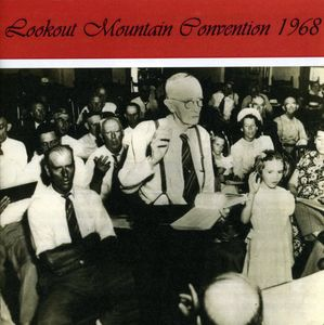 Lookout Mountain Convention 1968