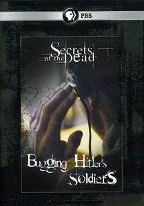 Secrets of the Dead: Bugging Hitler's Soldiers