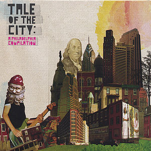Tale of the City: A Philadelphia Compilation /  Various